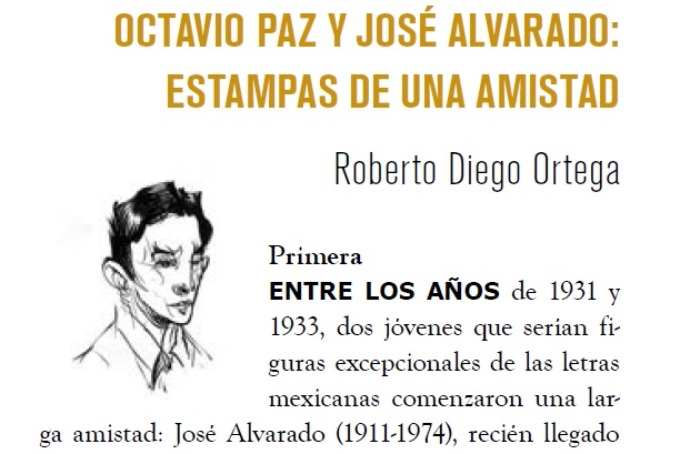 Octavio Paz Y José Alvarado Estampas De Una Amistad Tierra Adentro