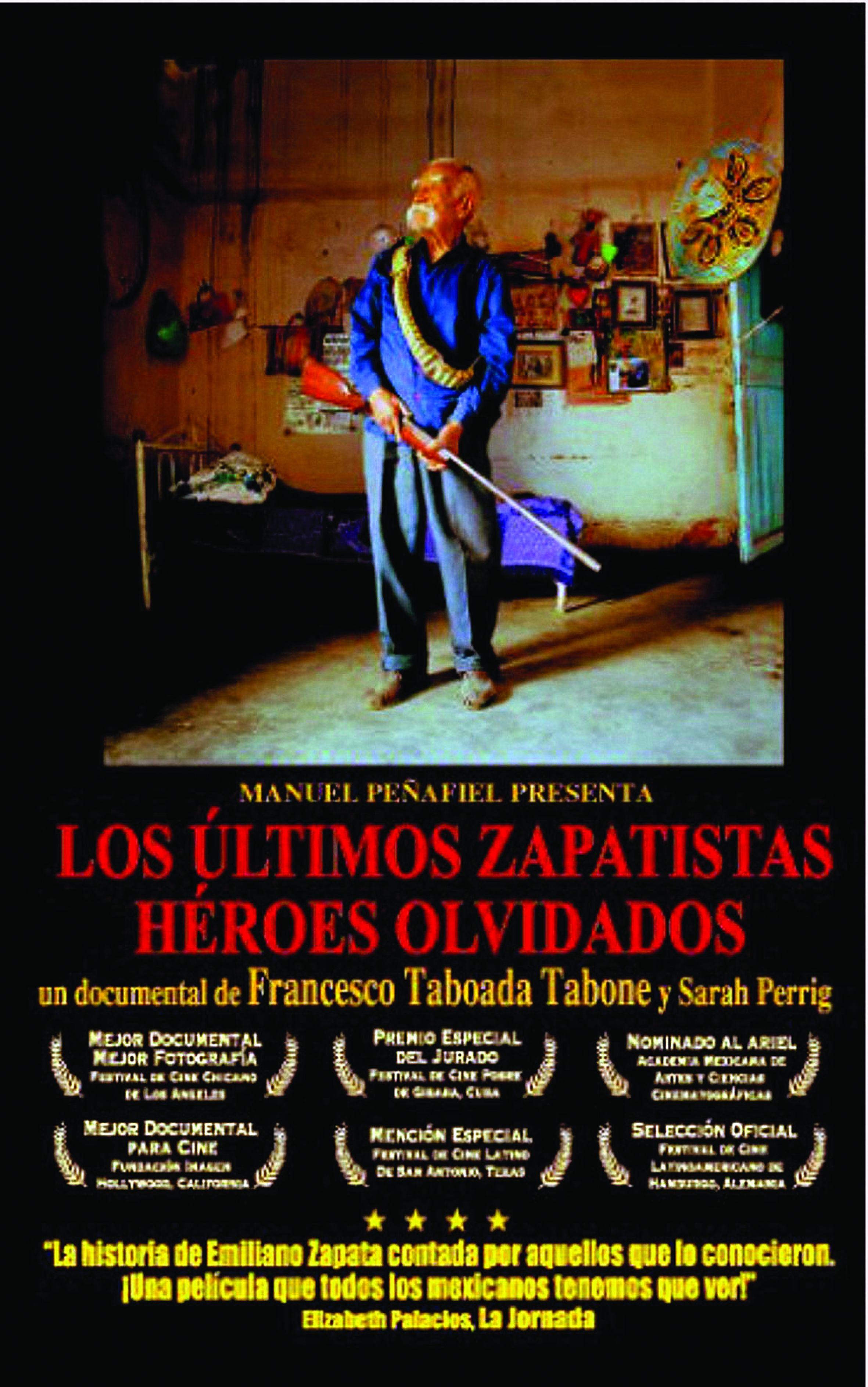 Cartel de Los últimos zapatistas. Héroes olvidados, Dir. Francesco Taboada, ©Fondo Estatal para la Cultura y las Artes de Morelos/Universidad Autónoma del Estado de Morelos, México, 2002.