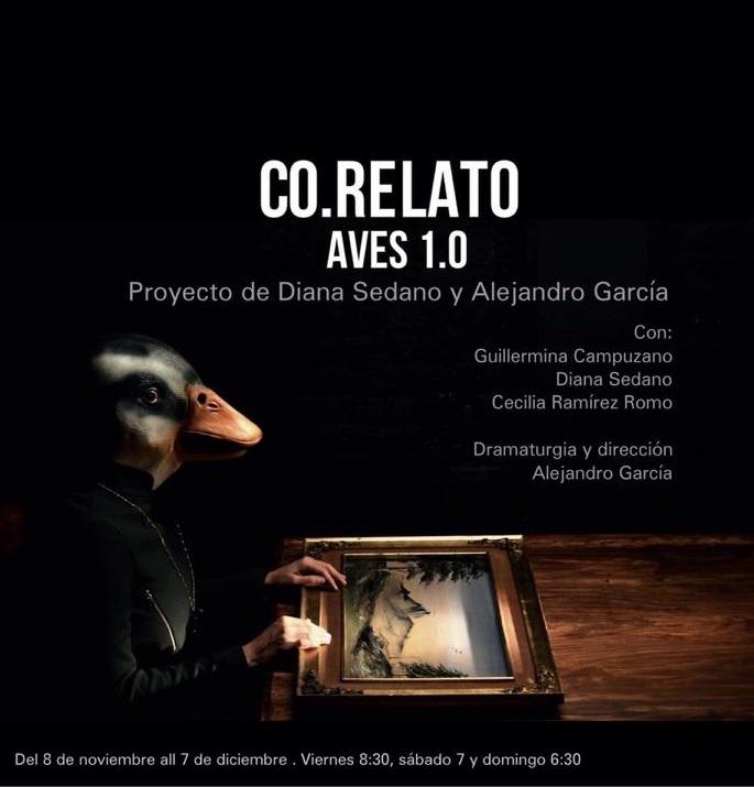 Cartel de Co.Relato; Aves 1.0, tomado del Facebook de Foro el Bicho.