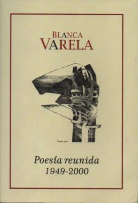 Poesía reunida 2000 Blanca Varela