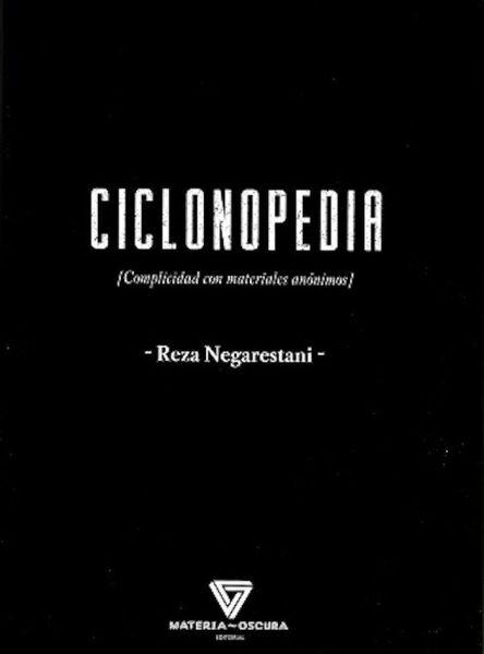 Ciclonopedia, de Reza Negarestani